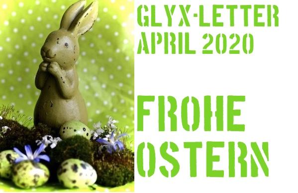 Glyx-Letter März 2020